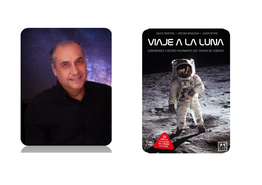 Nacho Montero co-escritor de Viaje a la luna junto a la portada del libro