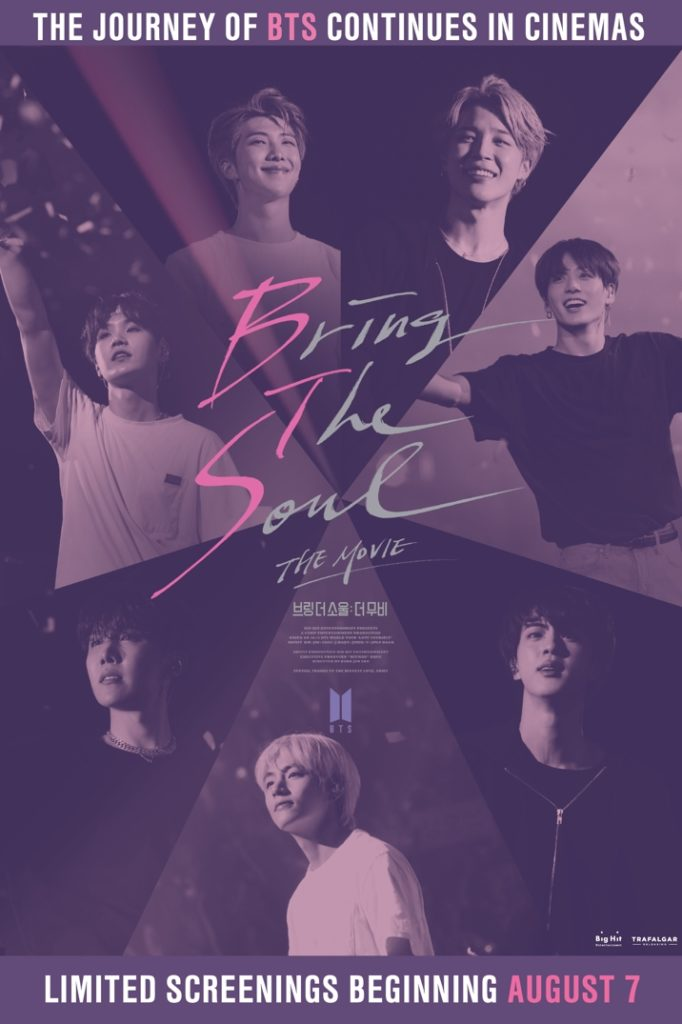 Bring The Soul: The Movie, Estrenos de 9 de agosto