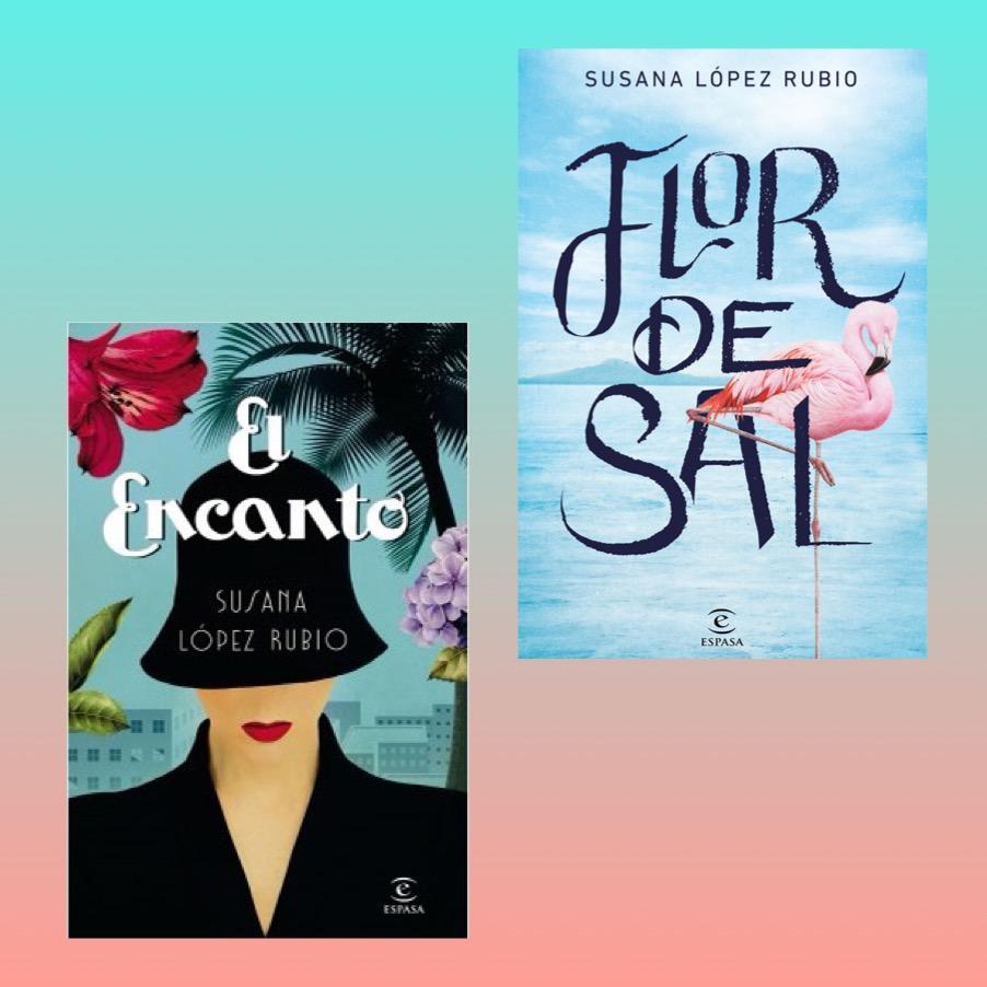 Portadas de las novelas El encanto y Flor de Sal de Susana López Rubio
