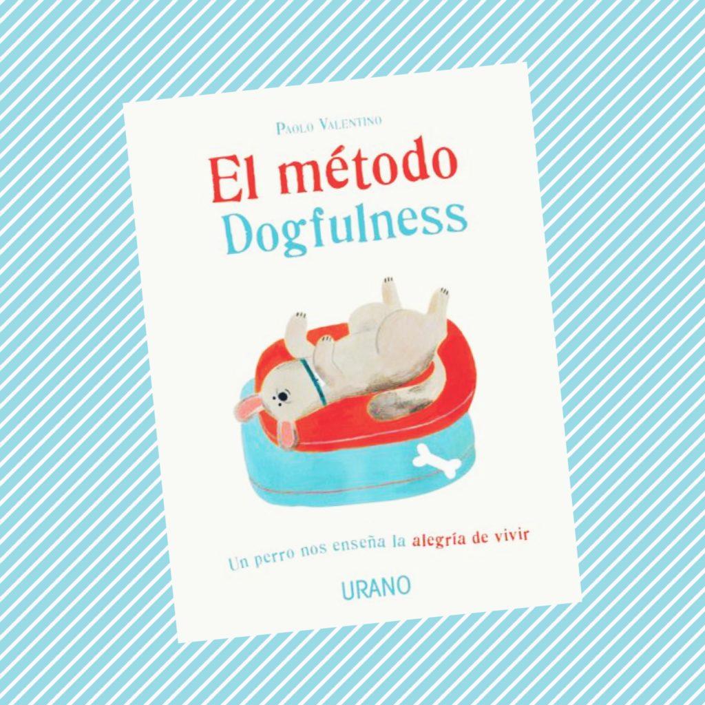 Portada del libro El método Dogfulness