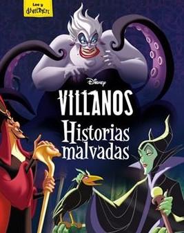 Los villanos de Disney tienen su propia versión de la historia.