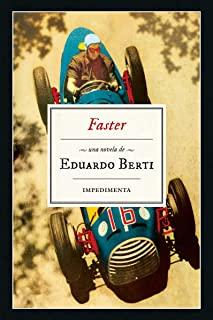 Faster, de Eduardo Berti