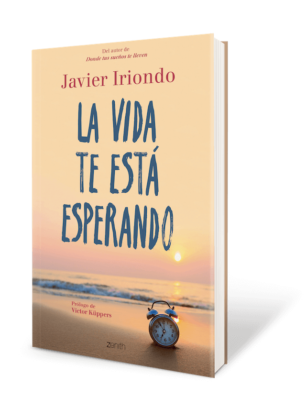 Portada de La vida te está esperando de Javier Iriondo