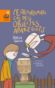 'L'extraordinari cas dels objectes apareguts', de Teresa Guiluz i Vidal