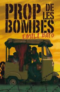 Prop de les bombes, de Emili Bayo