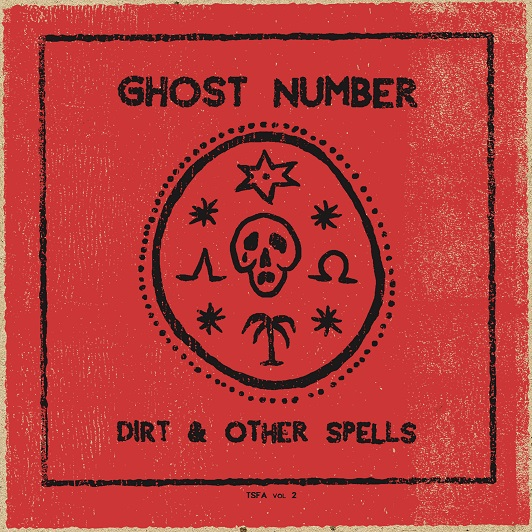 Dirt & Other Spells, Ghost Number