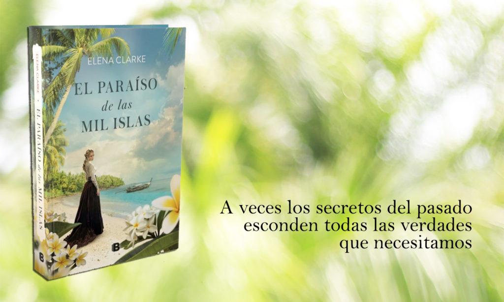 """Portada de """" El paraíso de las mil isla"""" de Elena Clarke"""