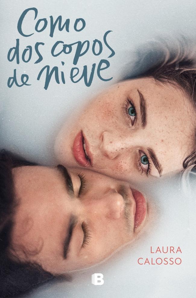 """Portada del libro """"Como dos copos de nieve"""" de Laura Calosso"""