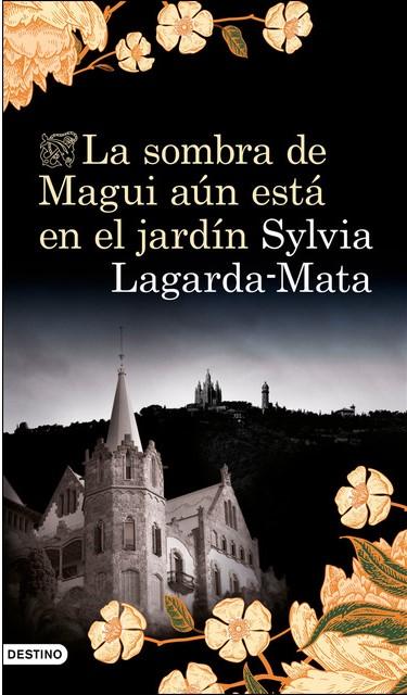 """Portada de """"La sombra de Magui está aún en el jardín"""" de Sylvia Lagarda-Maata"""