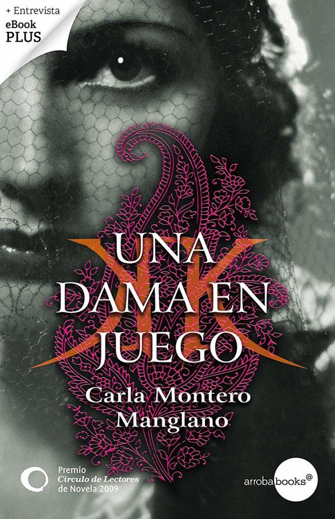 """Portada de la primera novela de Carla Montero """"Una dama en juego"""""""