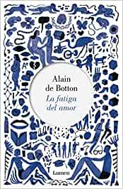 'La fatiga del amor' de Alain de Botton