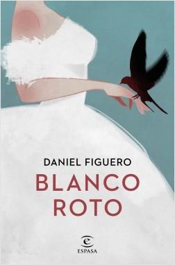 "Portada de ""Blanco roto"" de Daniel Figuero"