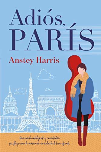 Portada de 'Adiós, París' de Anstey Harris