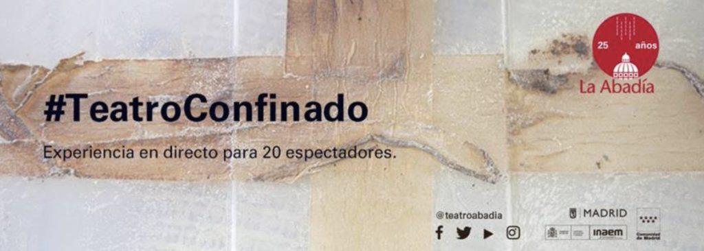 #TeatroConfinado #yomequedoencasa