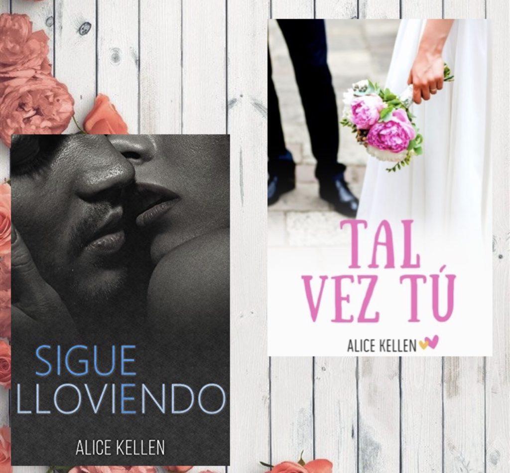 """Portadas de """"Tal vez tú"""" y """" Sigue lloviendo""""algunas de las novelas autoplublicadas de Alice Kellen"""