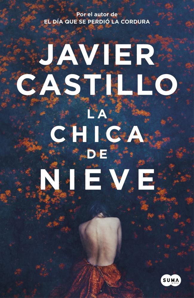"""Portada de """"La chica de nieve"""" de Javier Castillo"""