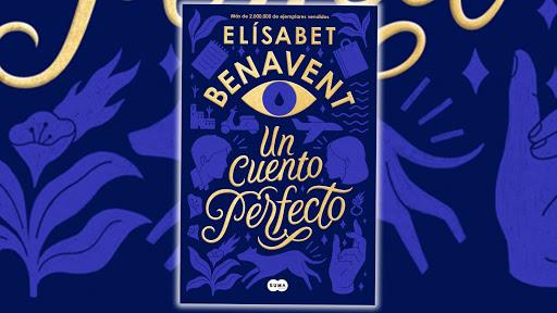 """Portada de """"Un cuento perfecto"""" de Elísabet Benavent"""