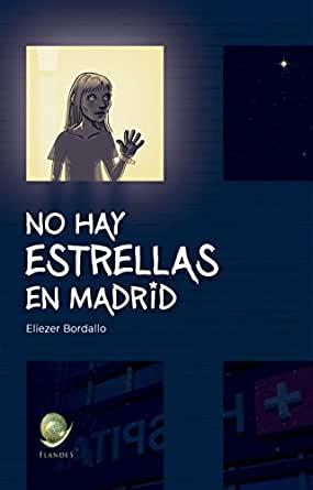 """Portada de """"No hay estrellas en Madrid"""" de Eliezer Bordallo"""