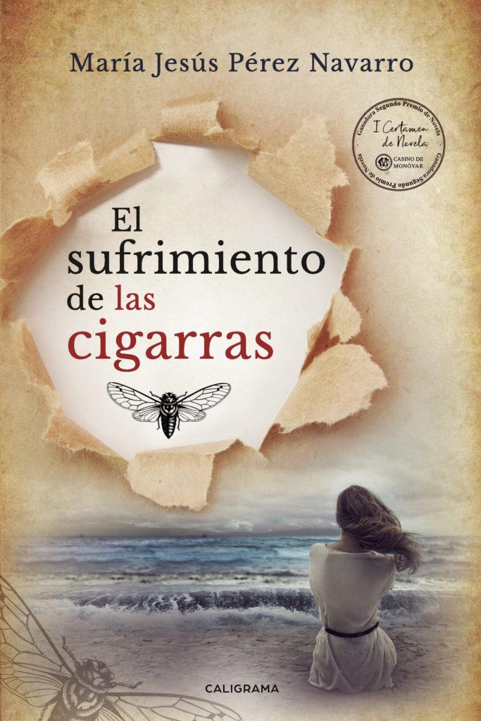 Portada de El sufrimiento de las cigarras de María Jesús Pérez Navarro