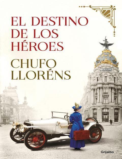 """Portada de la novela """"El destino de los héroes"""" de Chufo Lloréns"""