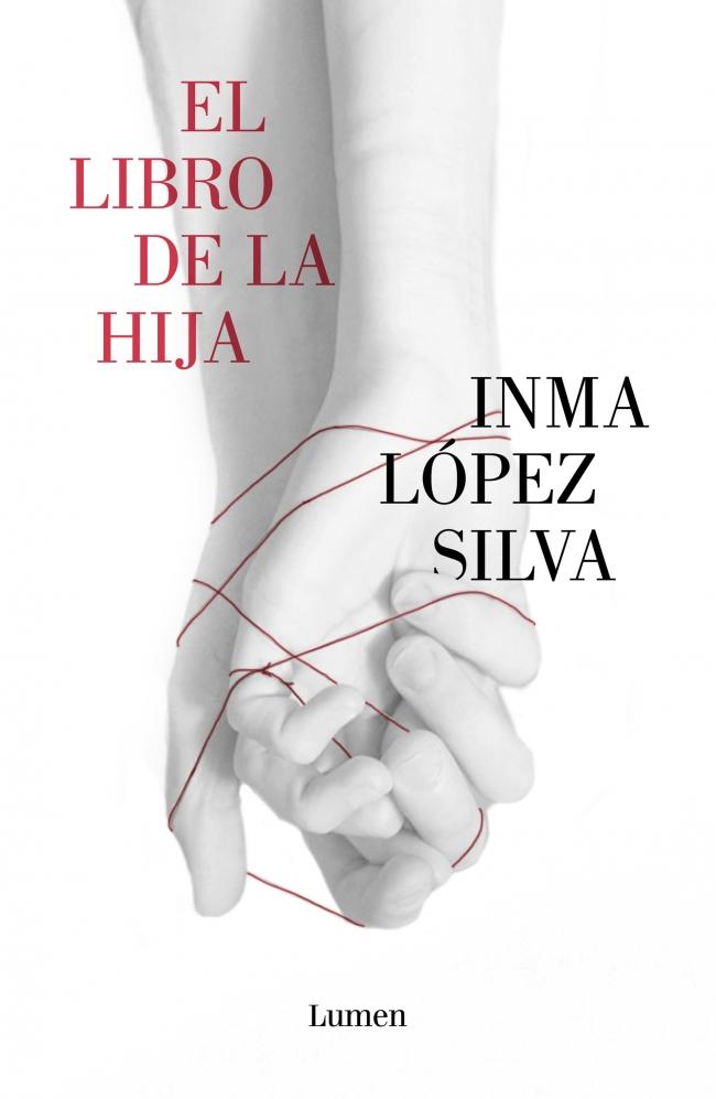 """Portada de """"El libro de la hija"""" de Inma López Silva"""