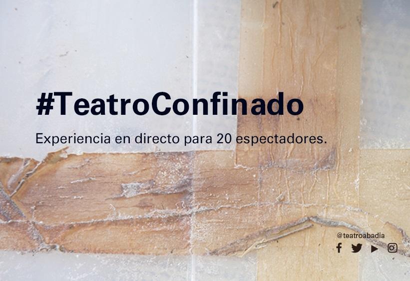 #TeatroConfinado