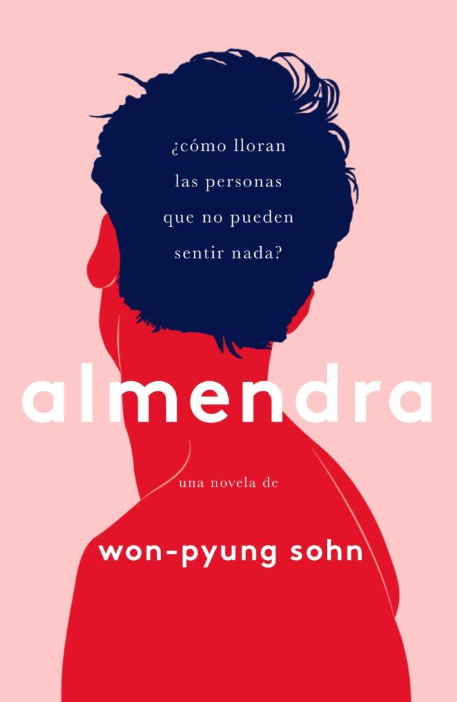 """Portada del libro """"Almendra"""" de Won-Pyung Sohn"""