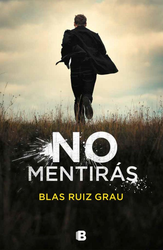 Portada para la reseña de No mentirás de Blas Ruiz Grau
