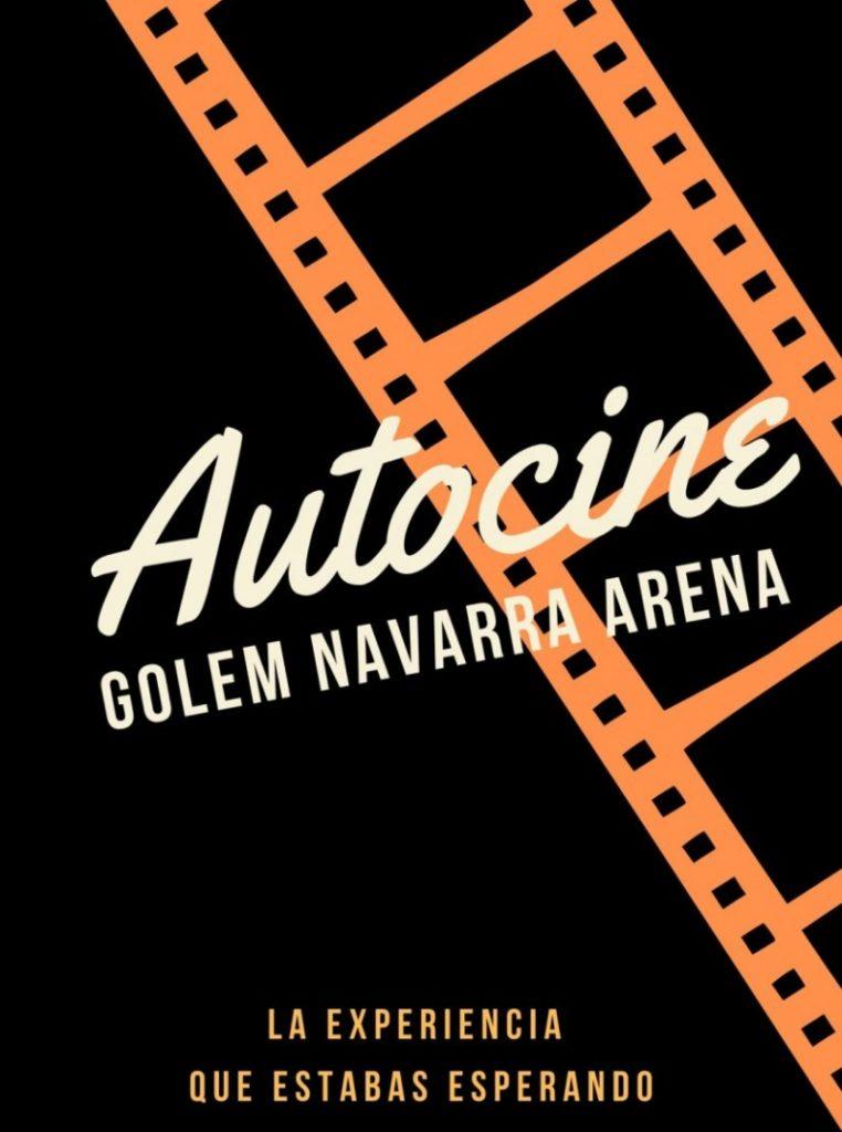 Autocine Golem Navarra Arena