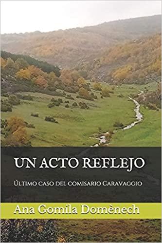 """Portada del libro """"Un acto reflejo"""" de Ana Gomila"""