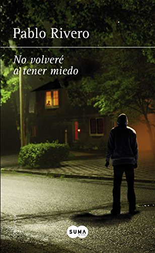"""Portada de """"No volveré a tener miedo""""  el debut literario de Pablo Rivero"""