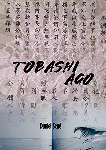 Portada de Tobashi Ago de Daniel Sené