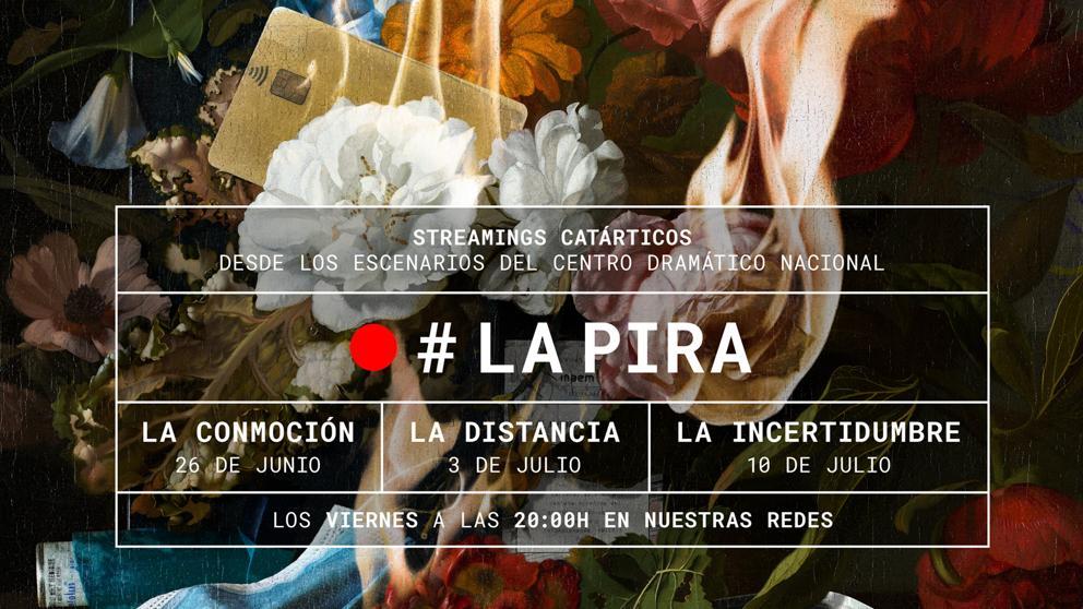 Cartel de la trilogía La Pira, del Centro Dramático Nacional. La conmoción, La distancia y La incertidumbre