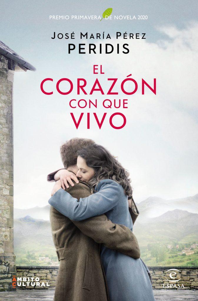 """Portada de """"El corazón con que vivo"""" de Peridis, ganadora del premio Primavera de novela 2020"""