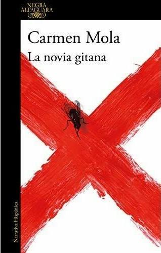 Portada de La novia gitana, la primera novela de Carmen Mola,  autora también de La Nena y La red púrpura