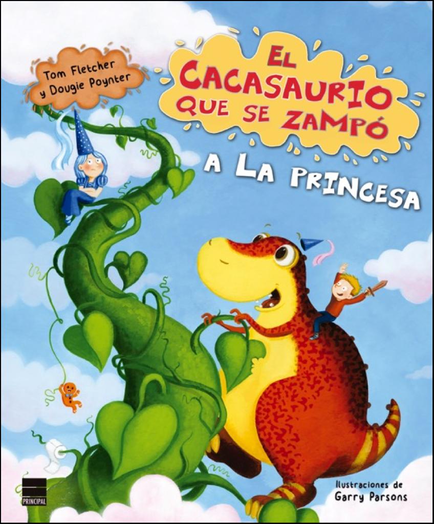 """Portada de """"El cacasaurio que se zampó a la princesa"""" otra de las lecturas veraniegas para los más pequeños"""