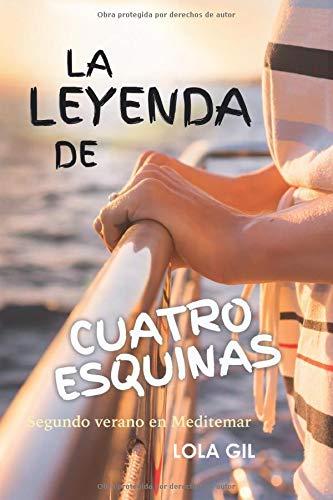 Portada de La leyenda de las cuatro esquinas,  la segunda novela de Lola Gil