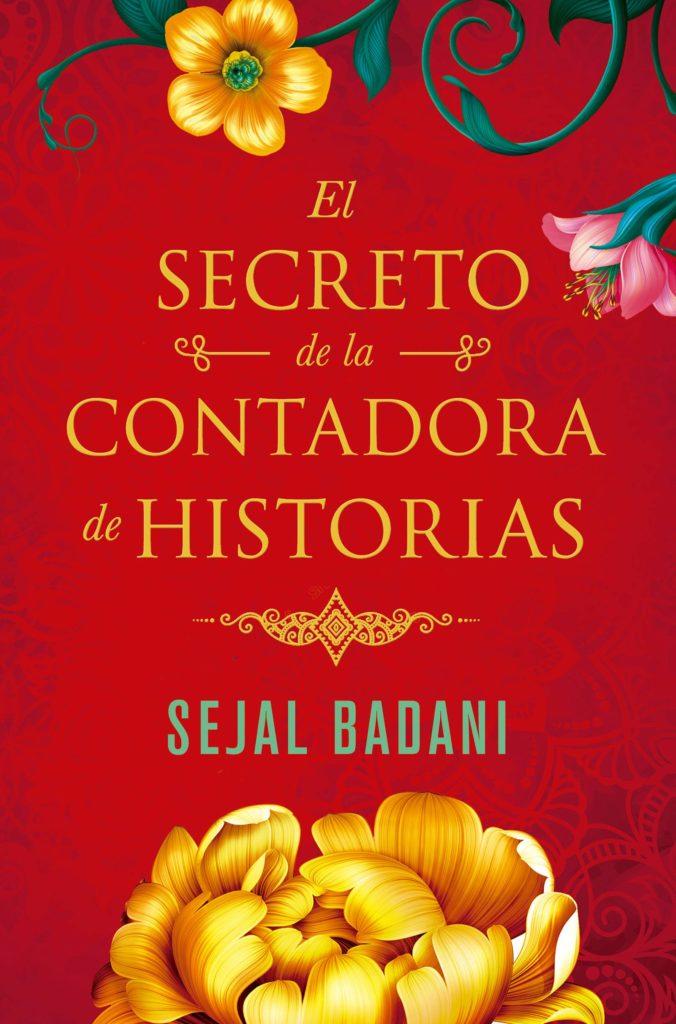 "Portada de ""El secreto de la contadora de historias"" de Sejal Badani"