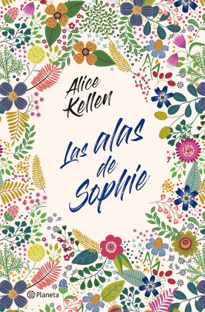 """Portada del libro """"Las alas de Sophie"""" de Alice Kellen"""