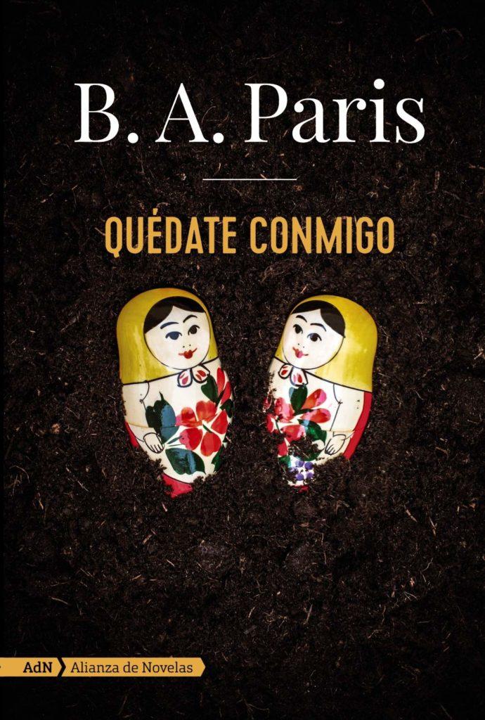 """Portada de """"Quédate Conmigo"""" de B.A Paris"""