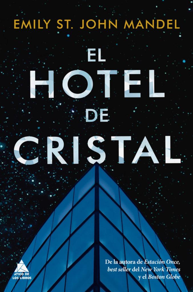 Portada del  libro El hotel de cristal de Emily St. John Mandel