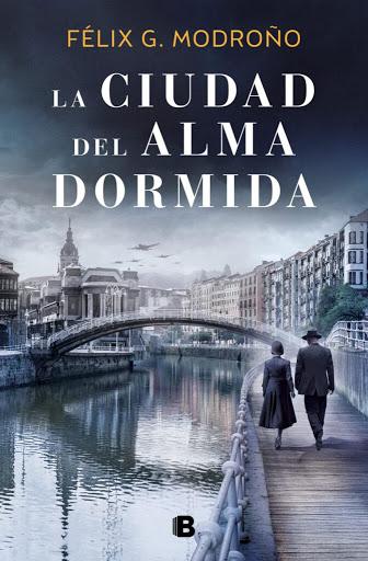 Portada de La ciudad del alma dormida de Félix G. Modroño