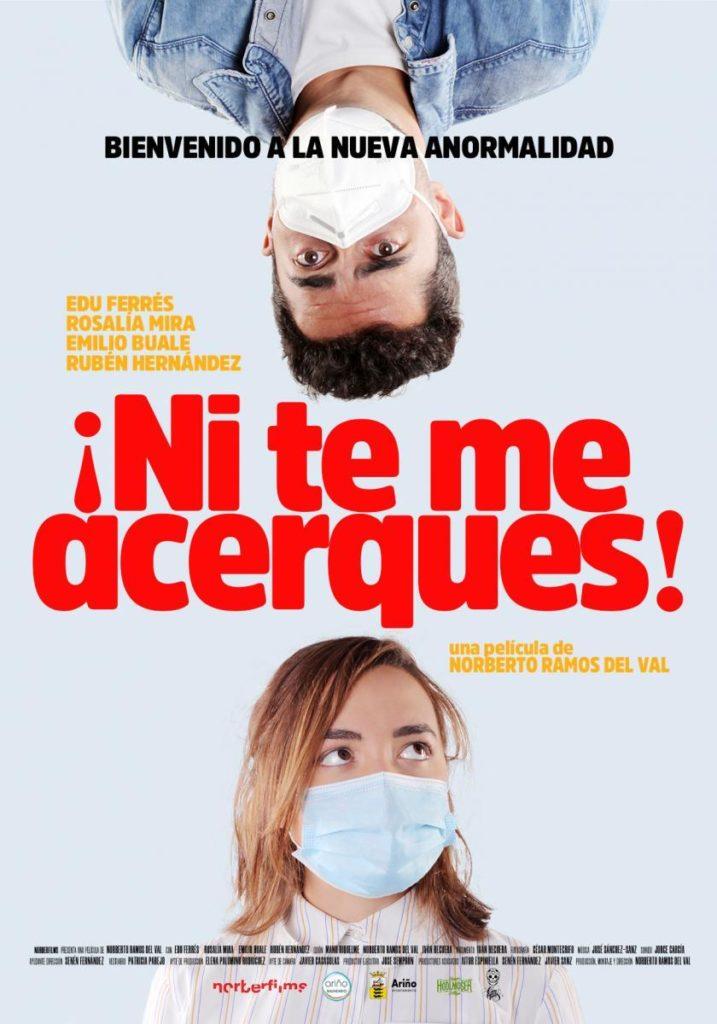 Cartel de ¡Ni te me acerques! La segunda comedia española de estos estrenos del 13 de noviembre