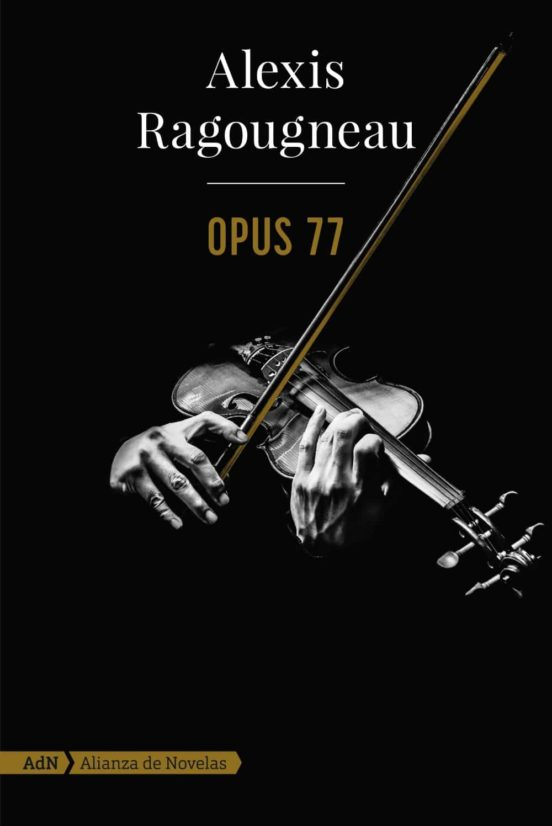 Portada de Opus 77 de Alexis Ragougneau