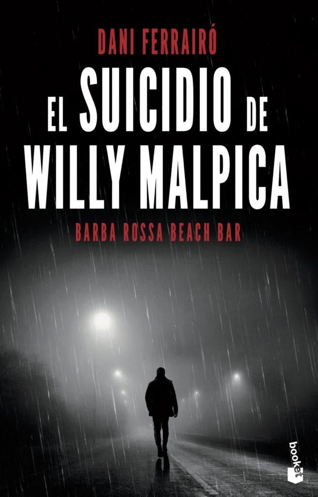 Portada de El suicidio de Willy Malpica de Dani Ferrairó