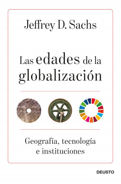 Las edades de la globalización, de Sachs