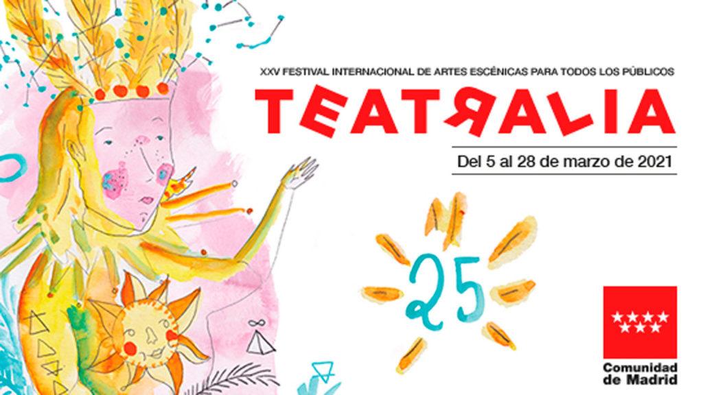 XXV Festival Internacional de Artes Escénicas para Todos los Públicos, Teatralia
