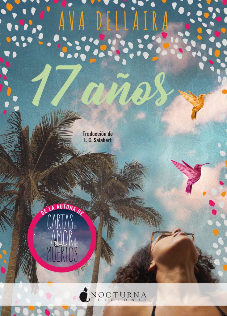 Portada de la novela 17 años de Ava Dellaira