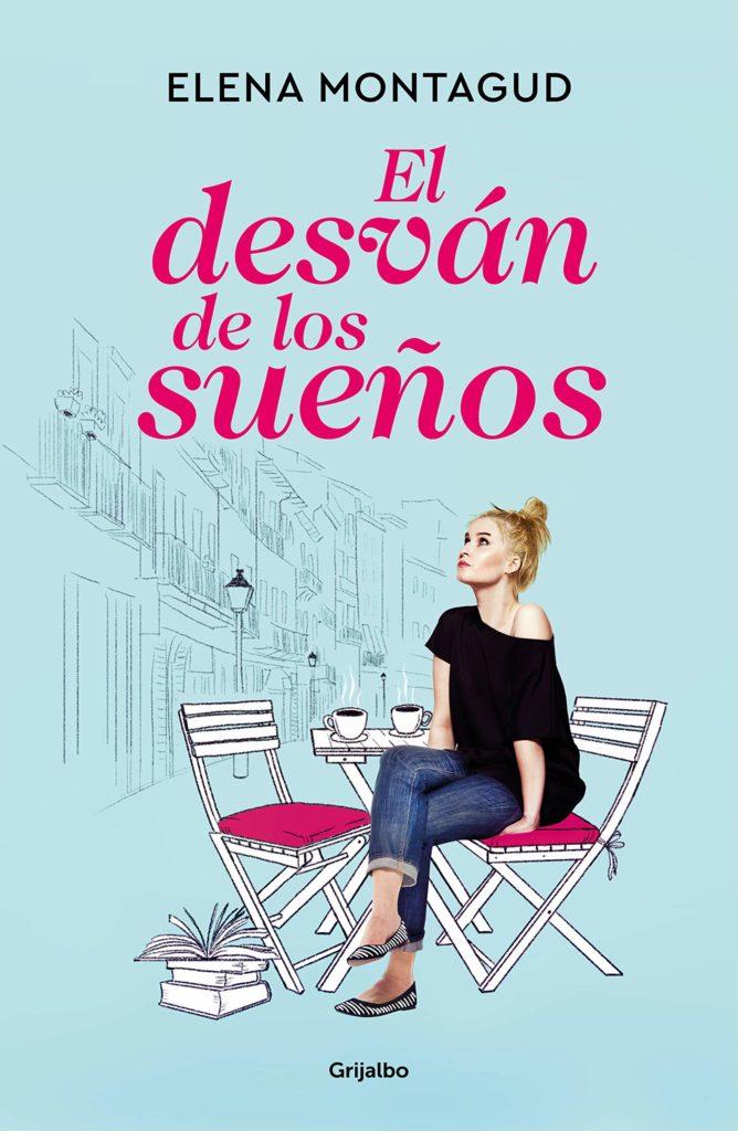 Portada del libro El desván de los sueños de Elena Montagud