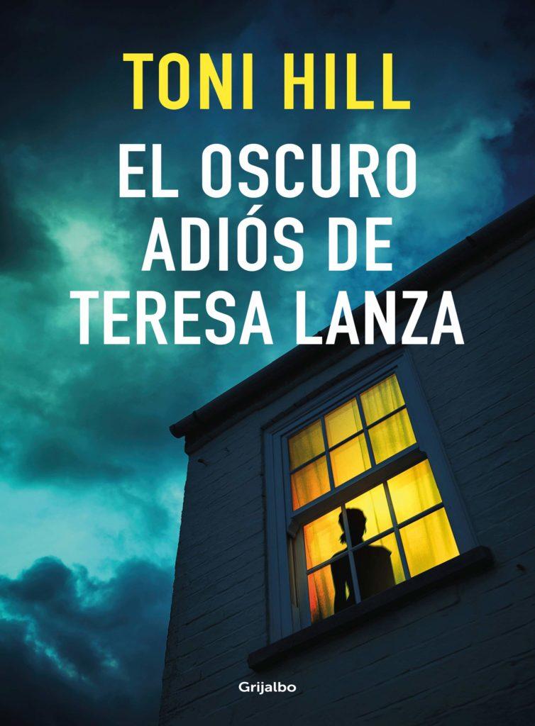 Portada de El oscuro adiós de Teresa Lanza, lo nuevo de Toni Hill